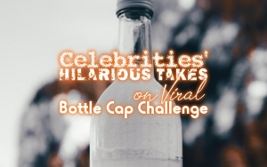 Watch Celebrities' Hilarious Takes on Viral Bottle Cap Challenge
