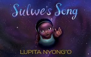 Lupita Nyong'o Turns Into Songwriter for Her Children's Book Accompaniment