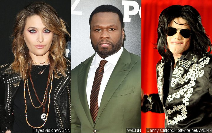 Paris Jackson Blasts 50 Cent for Dissing Her Father Michael Jackson