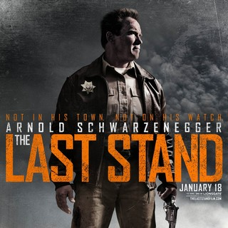 Poster of Lionsgate Films' The Last Stand (2013)