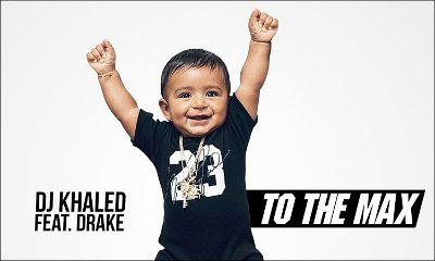 DJ Khaled Announces Drake-Assisted Track 'To the Max'