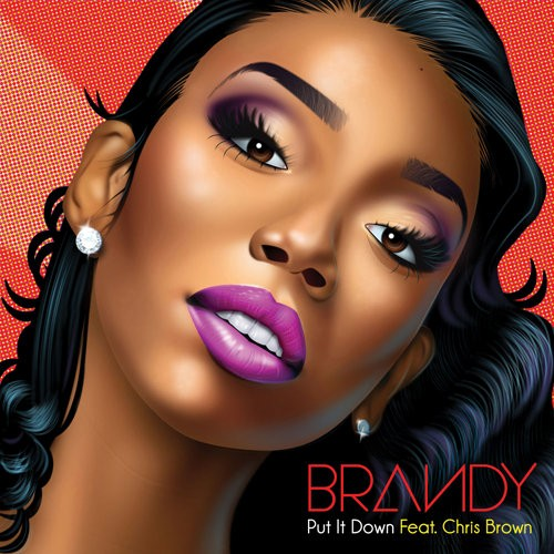 Brandy's New Single 'Put It Down' Ft. Chris Brown Comes Out