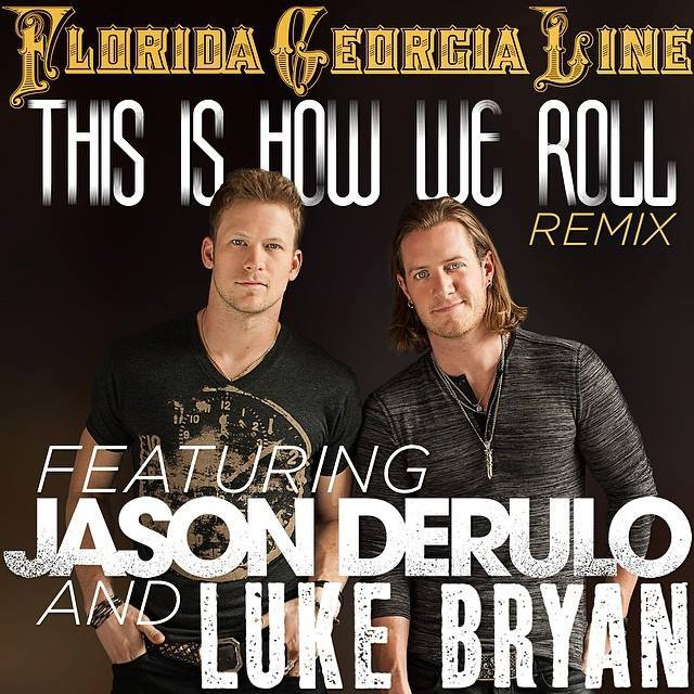 Florida Georgia Line Teams Up With Jason Derulo for 'This Is How We Roll' Remixes